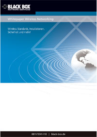 Black Box Whitepaper Wireless Standards, Techniken, Installation
