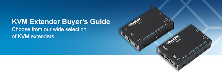 KVM Extender Buyer's Guide